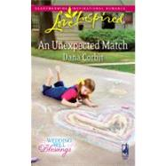 An Unexpected Match by Dana Corbit, 9780373875443