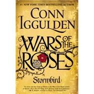 Wars of the Roses: Stormbird by Iggulden, Conn, 9780425275443