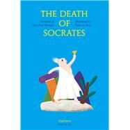 The Death of Socrates by Mongin, Jean Paul; Le Bras, Yann; Street, Anna, 9783037345443