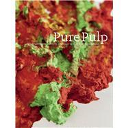 Pure Pulp by DONLON, BRIDGETADLER, TRACY L., 9783791355443