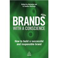 Brands With a Conscience by Horlings, Sandra; Ind, Nicholas, 9780749475444