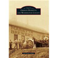 German Marietta and Washington County by Adams, Jann Kuehn, 9781467115445