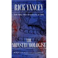 The Monstrumologist by Yancey, Rick, 9781481425445