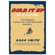 Dirb Do It Real Big by Smith, Brad, 9781742575445