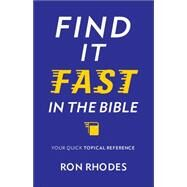 Find It Fast in the Bible by Rhodes, Ron, 9780736965446