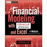 Financial Modeling with Crystal Ball and Excel, + Website by Charnes, John, 9781118175446