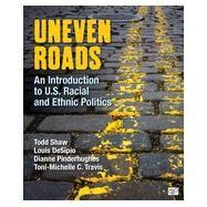 Uneven Roads by Shaw, Todd; Desipio, Louis; Pinderhughes, Dianne; Travis, Toni-Michelle C., 9781604265446