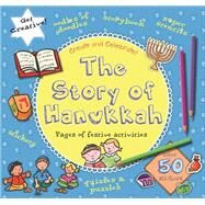 The Story of Hanukkah by Barron's Educational Series, Inc.; Davis, Caroline, 9781438005447