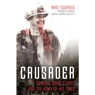 Crusader by Guardia, Mike; Dempsey, Martin E., 9781612005447