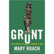 Grunt by Roach, Mary, 9780393245448
