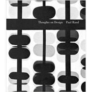 Thoughts on Design by Rand, Paul (ART); Bierut, Michael, 9780811875448