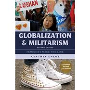 Globalization and Militarism Feminists Make the Link by Enloe, Cynthia, 9781442265448