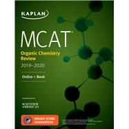 Mcat Organic Chemistry Review 2019-2020 + Online Access Card by Kaplan Test Prep, 9781506235448