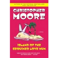 Island of the Sequined Love Nun by Moore, Christopher, 9780060735449