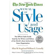 The New York Times Manual of Style and Usage, 5th Edition by SIEGAL, ALLAN M.CONNOLLY, WILLIAM, 9781101905449