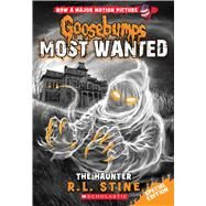 The Haunter (Goosebumps Most Wanted Special Edition #4) by Stine, R.L., 9780545825450