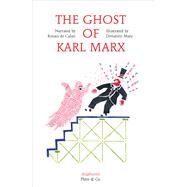 The Ghost of Karl Marx by de Calan, Ronan; Mary, Donatien; Street, Anna, 9783037345450