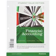 Financial Accounting, Student Value Edition Plus NEW MyAccountingLab with Pearson eText -- Access Card Package by Harrison, Walter T., Jr.; Horngren, Charles T.; Thomas, C. William, 9780133805451
