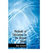 Methods of Education in the United States by Zimmern, Alice, 9780554965451