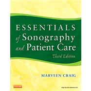 Essentials of Sonography and Patient Care by Craig, Marveen, 9781437735451