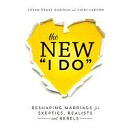 The New I Do by Pease Gadoua, Susan; Larson, Vicki, 9781580055451
