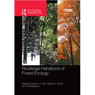 Routledge Handbook of Forest Ecology by Peh; Kelvin S.-H., 9780415735452
