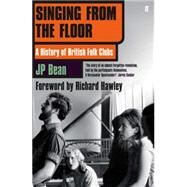 Singing from the Floor by Bean, JP, 9780571305452