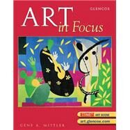 Art in Focus, Student Edition by Unknown, 9780078685453