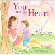You Are My Heart by Richmond, Marianne, 9781492615453