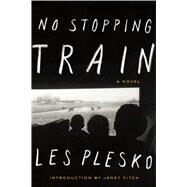 No Stopping Train by Plesko, Les; Fitch, Janet, 9781593765453