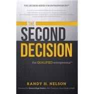 The Second Decision by Nelson, Randy H., 9781599325453