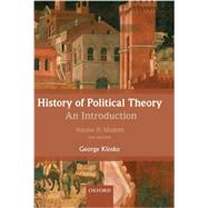 History of Political Theory: An Introduction Volume II: Modern by Klosko, George, 9780199695454