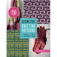 Geometric Knitting Patterns: A Sourcebook of Classic to Contemporary Designs by Haxell, Kate; Hazell, Sarah, 9781438005454