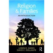 Religion and Families: An Introduction by Marks; Loren D., 9781848725454