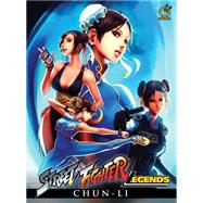 Street Fighter Legends: Chun-li by Siu-Chong, Ken; Dogan, Omar, 9781927925454