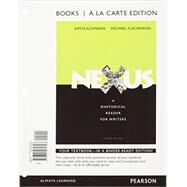 Nexus A Rhetorical Reader for Writers, Books a la Carte Plus MyLab Writing with eText -- Access Card Package by Flachmann, Kim; Flachmann, Michael, 9780134095455