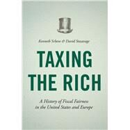 Taxing the Rich by Scheve, Kenneth; Stasavage, David, 9780691165455