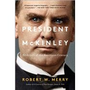President Mckinley by Merry, Robert W., 9781451625455