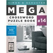 Simon & Schuster Mega Crossword Puzzle Book #14 by Samson, John M., 9781476785455