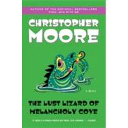 The Lust Lizard of Melancholy Cove by Moore, Christopher, 9780060735456