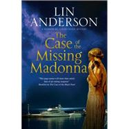 The Case of the Missing Madonna by Anderson, Lin, 9780727885456