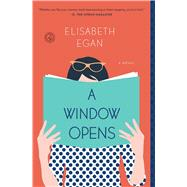 A Window Opens by Egan, Elisabeth, 9781501105456