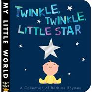 Twinkle, Twinkle, Little Star by Tiger Tales; Galloway, Fhiona, 9781589255456