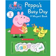 Peppa's Busy Day Magnet Book (Peppa Pig) by Eone, 9780545925457