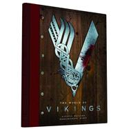 The World of Vikings by Pollard, Justin; Hirst, Michael, 9781452145457