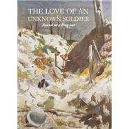 The Love of an Unknown Soldier by Uniform Press, 9781910065457