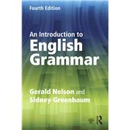 An Introduction to English Grammar by Nelson; Gerald, 9781138855458