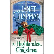 A Highlander Christmas by Chapman, Janet, 9781416595458