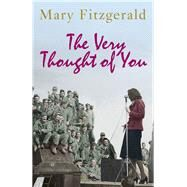 The Very Thought of You by Fitzgerald, Mary, 9780099585459