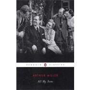 All My Sons : A Drama in Three Acts by Miller, Arthur (Author); Bigsby, Christopher (Introduction by), 9780141185460